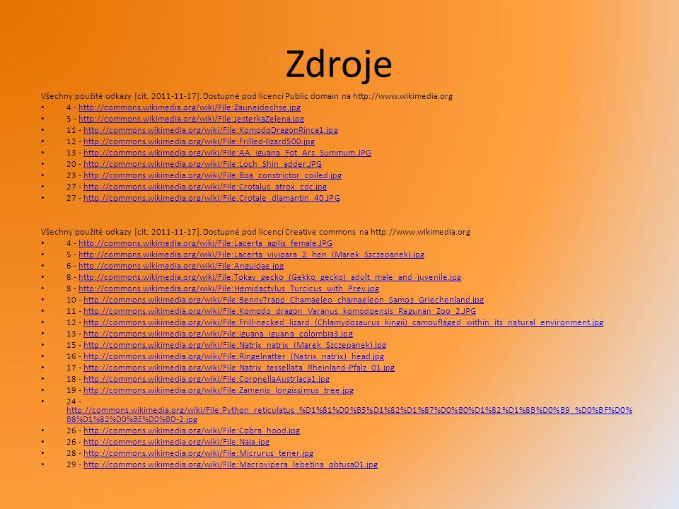 Zdroje Všechny použité odkazy [cit. 2011-11-17]. Dostupné pod licencí Public domain na http://www.wikimedia.org.